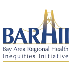 Bay Area Regional Health Inequities Initiative (BARHII)